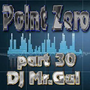 Point Zero part 30 (Dj Mr.Gui)