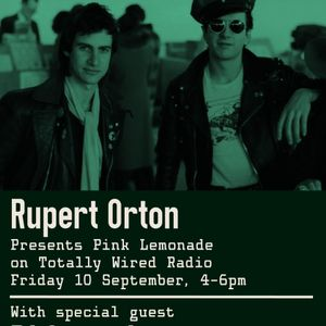 10.09.21 Pink Lemonade - Rupert Orton with special guest DJ Scratchy Sounds