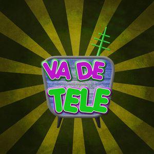 VA DE TELE #38 11-06-18