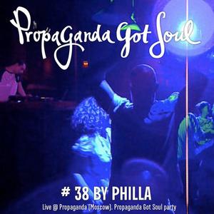 Propaganda Got Soul # 38