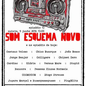 SOM ESQUEMA NOVO EPISÓDIO 13