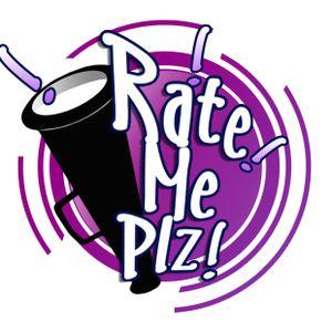 Rate Me Plz Podcast Show - Season 3, Episode 3