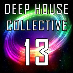 Deep House Collective [DHC] 13 - Matt Goss & Claud Fiore B2B