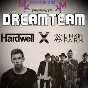 DREAMTEAM EPISODE 010: HARDWELL X LINKIN PARK