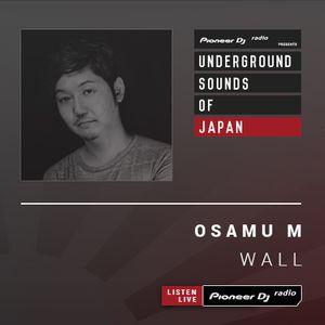 Osamu M - Wall #017 (Underground Sounds Of Japan)