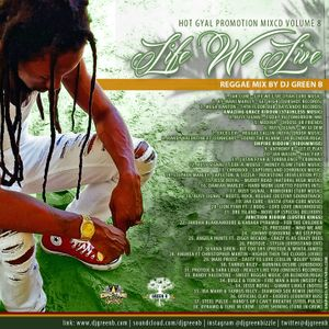 Life We Live - Reggae Mix by Dj Greeen B