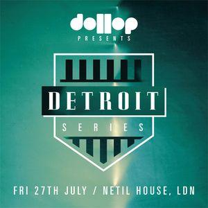 Dollop Detroit Series - Mix by ADAM (dollop)