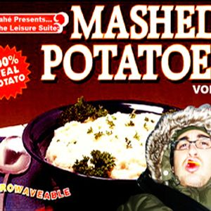 Vahé Presents...The Leisure Suite: 003. Mashed Potatoes Vol. 1