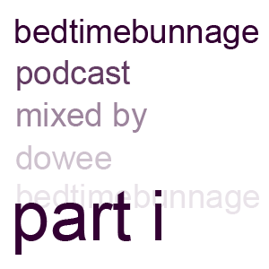 bedtimebunnage part i