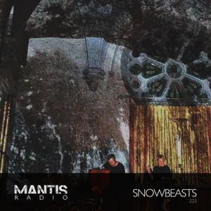 Mantis Radio 223 + Snowbeasts
