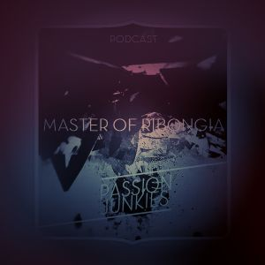 Master of Ribongia for Passion Junkies Podcast N°25