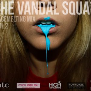 The Vandal Squad - Facemelting Mix Vol. 2