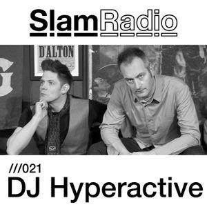 Slam Radio - 021 DJ Hyperactive