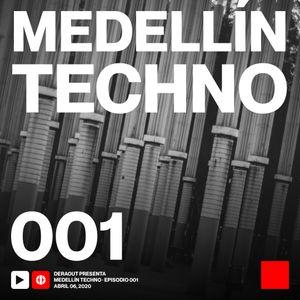 MTP001 - Medellin Techno Podcast Episodio 001 - Deraout at System Minneapolis 10_19_2019