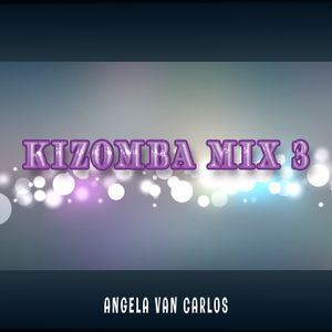 Kizomba Mix 3