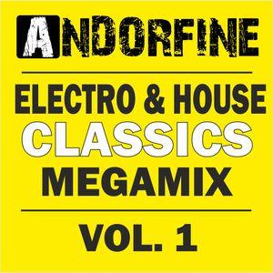 Andorfine Electro & House Classics MEGAMIX 1