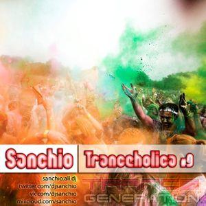Sanchio - Tranceholica #9