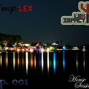 Lex Impact - Simp-LEX House Sessions Ep. 001