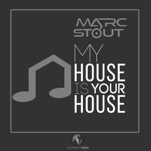 Marc Stout - My House Is Your House #006