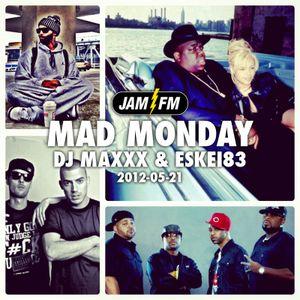 Madmonday-21-05-12-jamfm-djmaxxx-eskei83