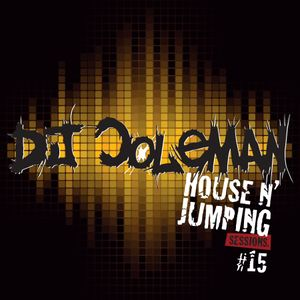Dj Coleman - House N' Jumping Sessions #15