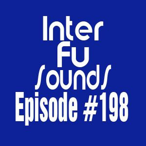 Interfusounds Episode 198 (June 29 2014)