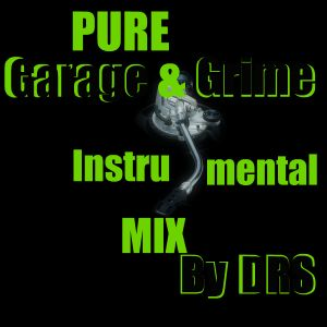 100% Pure UK Garage & Grime Instrumental Mix