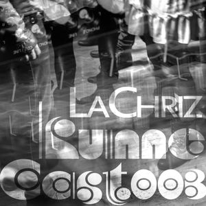 LaChriz - Live - Kume Cast003