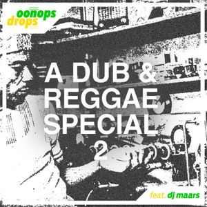 Oonops Drops - A Dub And Reggae Special 2