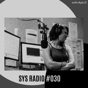 SYS Radio PHARCYDE TV EP 30