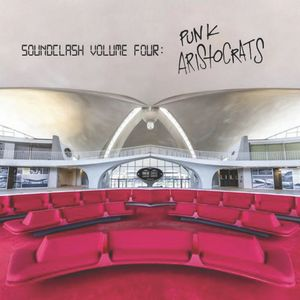 SoundClash Volume Four: Punk Aristocrats