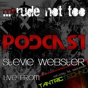 Rude not too podcast September 2012 - Live from Tantric Techno