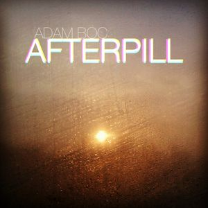 Adam Boc - Afterpill (Jan 2013 Studiomix)
