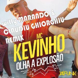 MC Kevinho - Olha a Explosao ( wiLLy Marando & Claudiu