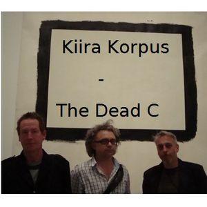 Kiira Korpus.12.09.29 - The Dead C