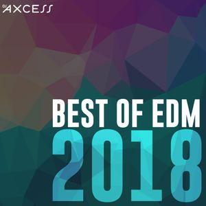 Best of EDM 2018   Dance Music Yearmix   Explicit by