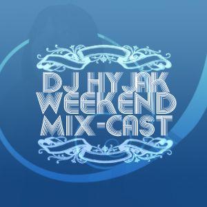Hyjak Radio Weekend Mix-cast