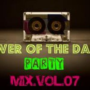POWER OF THE DANCE PARTY MIX VOL.07