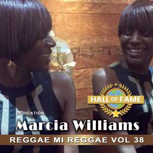 Reggae Mi Reggae Vol 38 - Dedication Marcia Williams