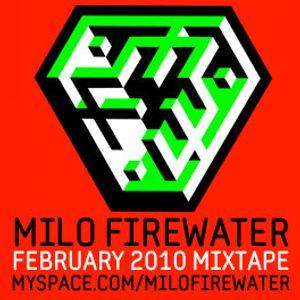 Milo Firewater - February 2010