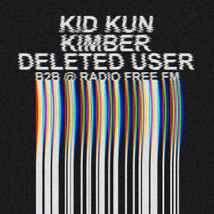 Kid Kun, Kimber, Deleted User b2b @ Radio Free fM october 2019