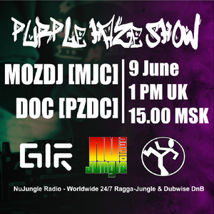 Purple Haze Show - MOZDJ (09 June 2017) @ NuJungle.Com