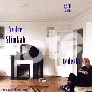 Tedeski dj set special africa - yvdre djset Slimkah & Dimeh live - 29/11/2016