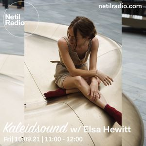 TOTAL JAM SET 10-Sep-2021 (Kaleidosound w/ ELSA HEWITT) on Netil Radio