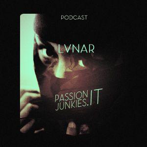 LVNAR - Passion Junkies Podcast N°27