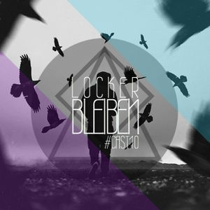 - LOCKER BLEIBEN - #CAST10