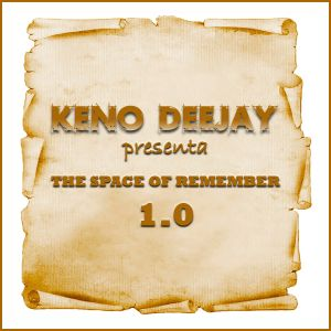 Keno Dj - The space of remember 1.0