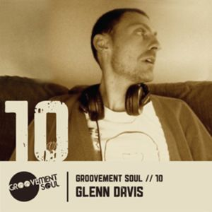 GS10: GLENN DAVIS (GROOVEMENT SOUL) FUTURE BOOGIE (THIS IS HOW WE DO IT) MIX