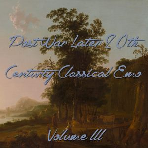 Post War Later 20th Century Classical Emo Volume lll
