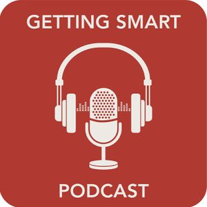 S2:E20 Two EdLeaders On Global, High Quality PBL